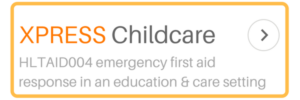 Xpress Childcare first aid